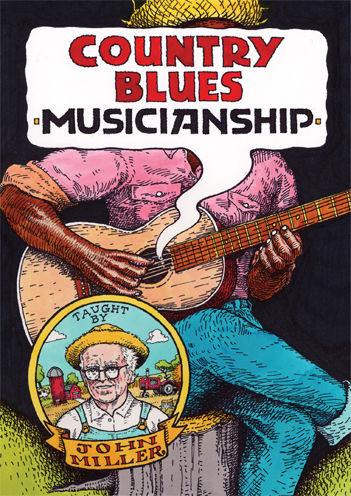 John Miller / Country Blues Musicianship