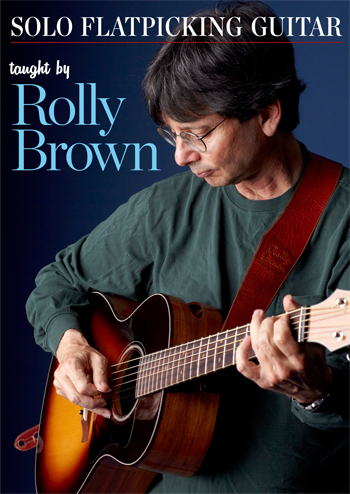 Rolly Brown / Solo Flatpicking Guitar
