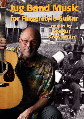 Stefan Grossman / Jug Band Music for Fingerstyle Guitar