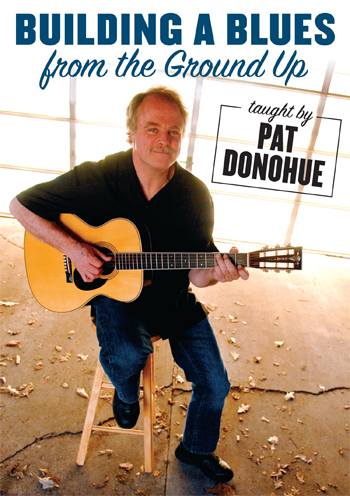 Pat Donohue / Building A Blues From The Ground Up