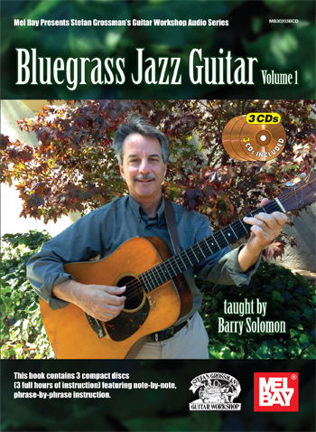 Barry Solomon / Bluegrass Jazz Guitar Vol.1