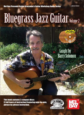 Barry Solomon / Bluegrass Jazz Guitar Vol.2