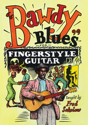 Fred Sokolow / Bawdy Blues for Fingerstyle Guitar