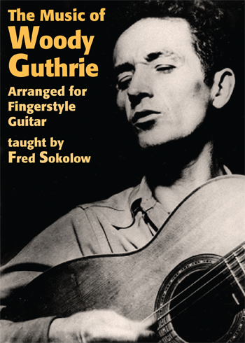 Fred Sokolow / The Music of Woody Guthrie