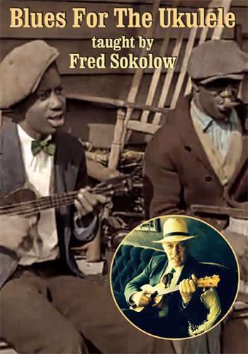 Fred Sokolow / Blues for the Ukulele