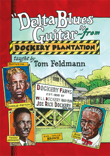 Tom Feldmann / Delta Blues Guitar from Dockery Plantation