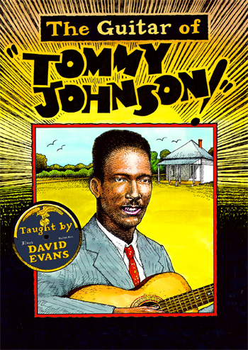 David Evans / Guitar of Tommy Johnson