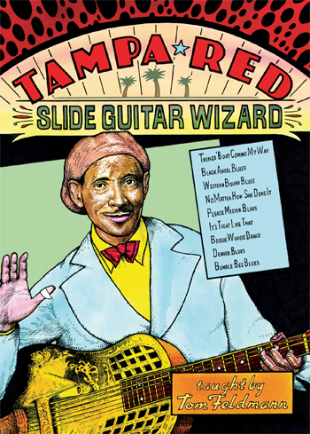 Tom Feldmann / Tampa Red - Slide Guitar Wizard
