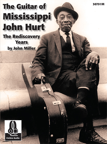 The Guitar of Mississippi John Hurt - The Rediscovery Years
