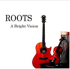<CD>ROOTS/A Bright Vision