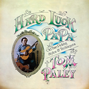 Tom Paley / Hard Luck Papa