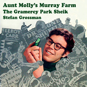 S.Grossman / Aunt Molly's Murray Farm & The Gramercy Park..